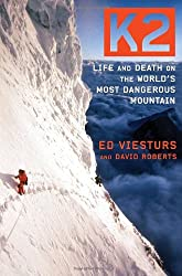 (K2: LIFE AND DEATH ON THE WORLD'S MOST DANGEROUS MOUNTAIN) BY VIESTURS, ED(AUTHOR)Hardcover Oct-2009
