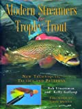 Modern Streamers for Trophy Trout, Bob Linsenman and Kelly Galloup, 0881506729