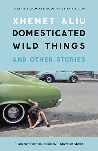 Domesticated Wild Things, and Other Stories (Prairie Schooner Book Prize in Fiction)
