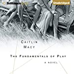 The Fundamentals of Play | Caitlin Macy