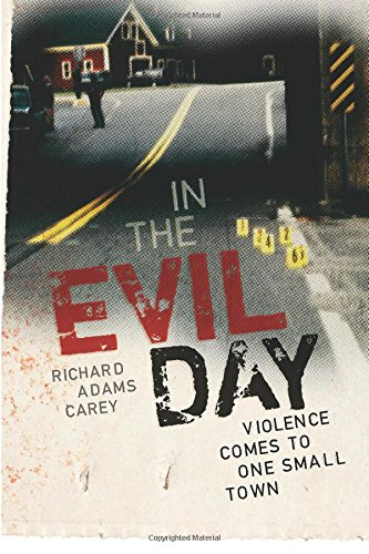 In the Evil Day: Violence Comes to One Small Town ()