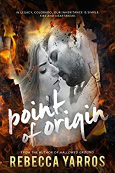 Point of Origin: A Legacy Novella by [Yarros, Rebecca]