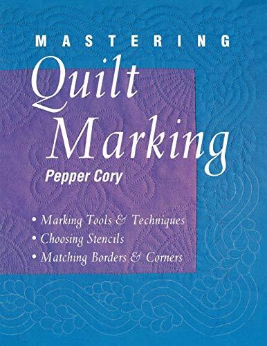 (Mastering Quilt Marking )
