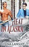 Heat in Alaska