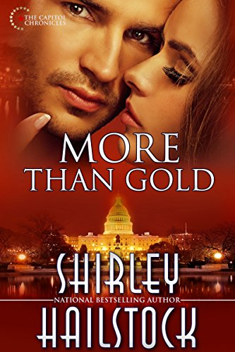 More Than Gold (Capitol Chronicles Book 3) (More Than Gold)