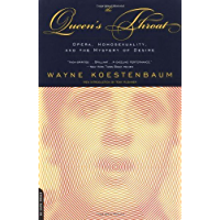 Queen's Throat: Opera, Homosexuality And The Mystery Of Desire book cover