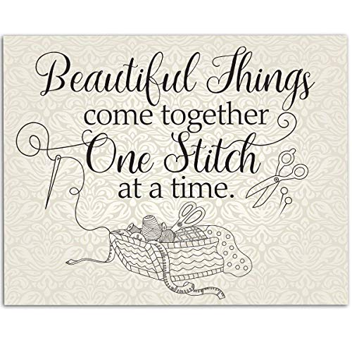 Beautiful Things Come Together One Stitch At A Time - 11x14 Unframed Art Print - Great Apparel/Accessories Manufacturer Office Decor/Sewing Factory Decor, Also Makes a Great Gift Under $15 from Personalized Signs by Lone Star Art
