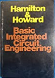 Basic Integrated Circuits, Hamilton, Douglas and Howard, William, 0070257639