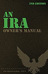 An IRA Owner's Manual, 2nd Edition