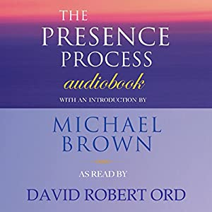 The Presence Process Audiobook