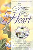 Stories for the Heart: The Third Collection: 110 Stories to Encourage Your Soul