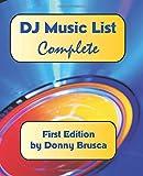 DJ Music List: Complete, Donny Brusca, 1451507909
