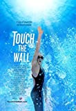 Touch the Wall - Theatrical Version