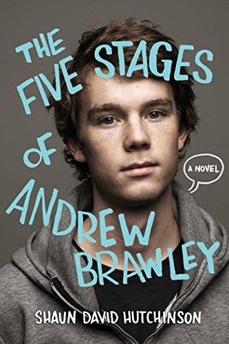 The Five Stages of Andrew Brawley (Last Chapter Of The Fault In Our Stars)