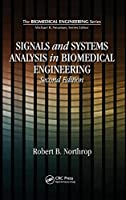Signals and Systems Analysis In Biomedical Engineering, Second Edition