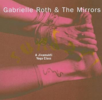 Sundari: a Jivamukti Yoga Class By Gabrielle Roth & The Mirrors,Chloe Goodchild (2004-03-15)
