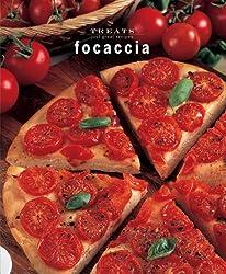 Focaccia: Just Great Recipes (Treats: Just Great Recipes)