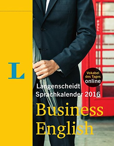 Langenscheidt Sprachkalender 2016 Business English Abreißkalender