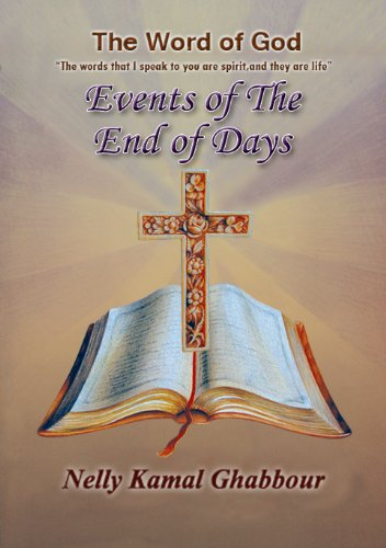 Events of The End of Days (The word of God)