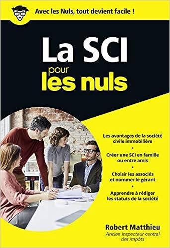 La SCI pour les Nuls Poche (Français) Poche – 29 août 2019