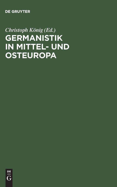 Germanistik In Mittel  Und Osteuropa  1945–1992  Trends In Linguistics