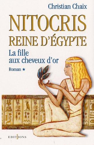 Amazon Com Nitocris Reine D Egypte T I La Fille Aux
