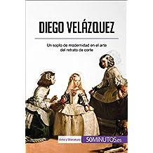 Diego Velázquez: Un soplo de modernidad en el arte del retrato de corte (Arte y literatura) (Spanish Edition)