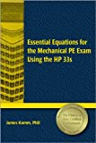 Essential Equations for the Mechanical PE Exam Using the HP 33s, Kamm, James, 1591260787