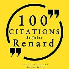 100 citations de Jules Renard   Livre audio Auteur(s) : Jules Renard Narrateur(s) : Nicolas Planchais