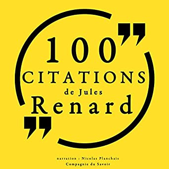 Amazon Com 100 Citations De Jules Renard Audible Audio