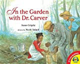 In the Garden with Dr. Carver, Susan Grigsby, 1619131579