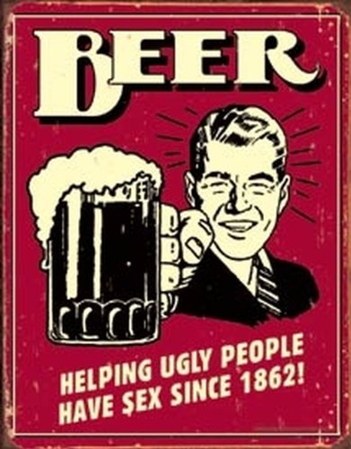 Tin Sign Beer - Ugly People ()