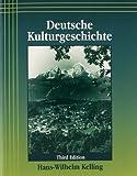 img - for Deutsche Kulturgeschichte by Hans-Wilhelm Kelling (2002-12-05) book / textbook / text book