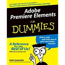 Adobe Premiere Elements For Dummies (For Dummies (Computers)) by Keith Underdahl (2004-11-05)