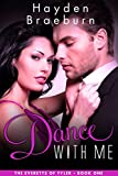 Dance With Me (Series Introduction/Romantic Suspense) (The Everetts of Tyler Book 1)