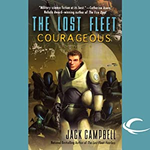 The Lost Fleet: Courageous Audiobook