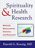 img - for Spirituality and Health Research: Methods, Measurements, Statistics, and Resources book / textbook / text book