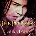 The Prisoner (The Dark Elf of Syron)   Laura Lond
