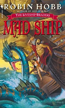 The Liveship Traders 1: Ship of Magic, Hobb, Robin, Used; Good Book