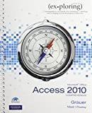 Using MIS, Student Value Edition and Exploring Microsoft Office Access 2010 Comprehensive, Kroenke, David M., 0133487121