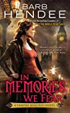 In Memories We Fear: A Vampire Memories Novel