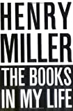 """The Books in My Life"" av Henry Miller"