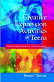 Creative Expression Activities for Teens: Exploring Identity through Art, Craft and Journaling Pdf