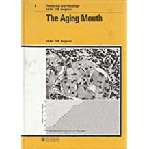 The Aging Mouth
