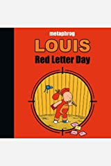 Louis: Red Letter Day Hardcover