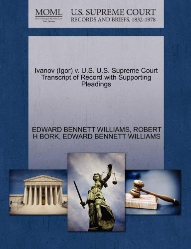 Ivanov (Igor) v. U.S. U.S. Supreme Court Transcript of Record with Supporting Pleadings