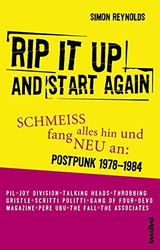 Rip It Up And Start Again - Schmeiß alles hin und fang neu an (Postpunk 1978-1984)