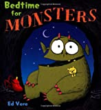 Bedtime for Monsters, Ed Vere, 0805095098