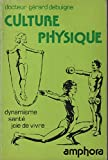img - for Culture Physique. Dynamisme - Sant  - Joie de vivre. book / textbook / text book