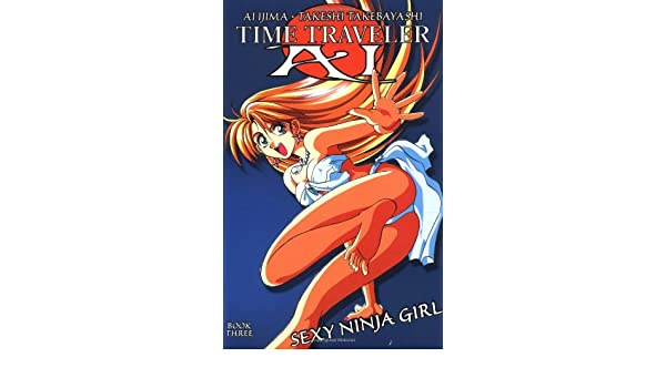 Time Traveler Ai: Sexy Ninja Girl: Amazon.es: Ai Ijima ...